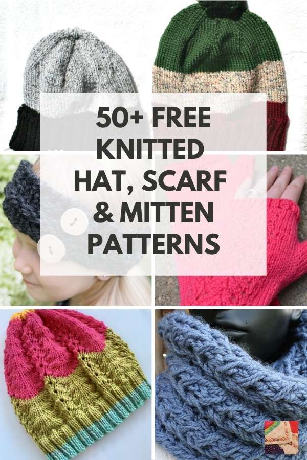 50+ Free Knitting Patterns for Hats, Mittens, Cowls & Scarves