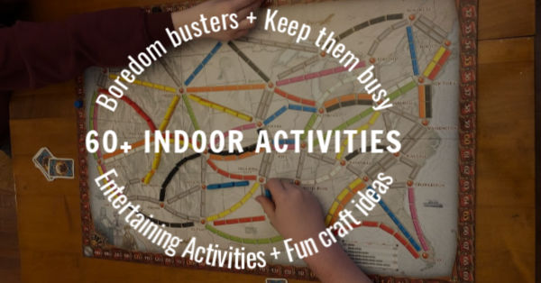 60+ Indoor Home Activities for Kids