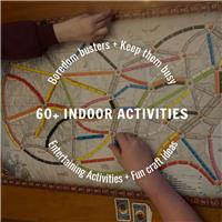 60+ Indoor Home Activities and Crafts For Kids