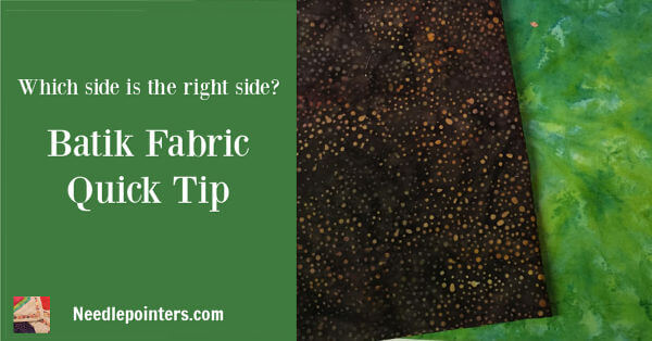 Batik Fabric Quick Tip