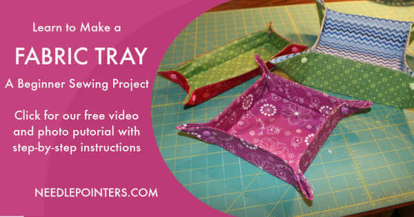 How to sew a DIY Fabric Tray Tutorial | Needlepointers com