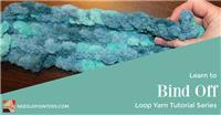 Loop Yarn - How to Bind Off