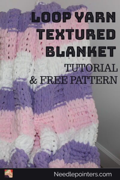 Loop Yarn Textured Blanket Tutorial - Pin
