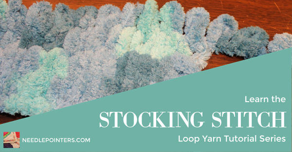 Loop Yarn Stocking Stitch Tutorial