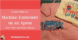 Apron - How to Machine Embroider an Apron