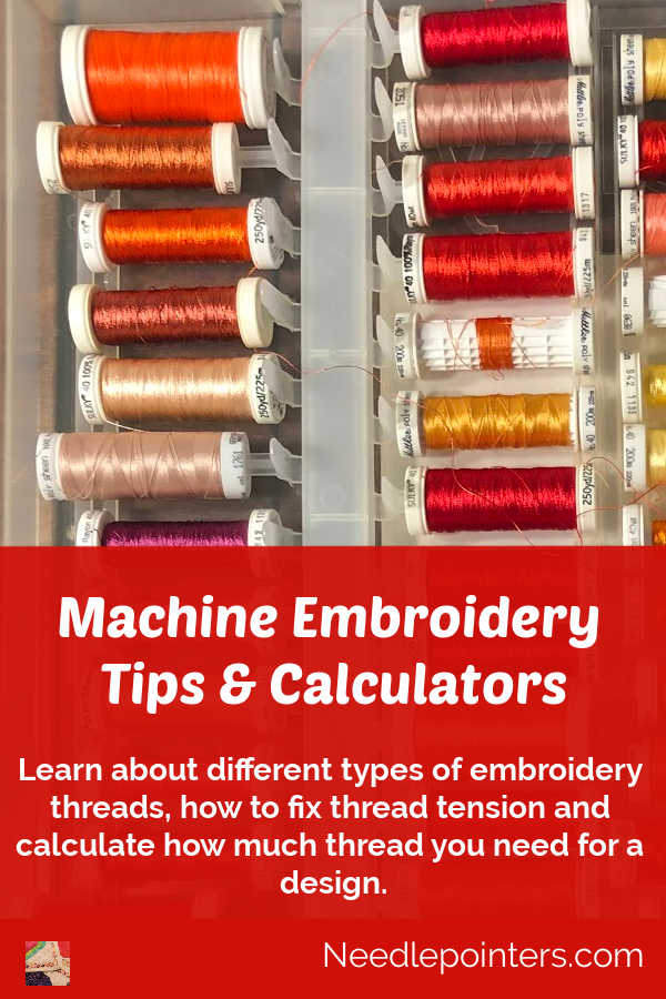 Machine Embroidery Thread Tips and Calculators