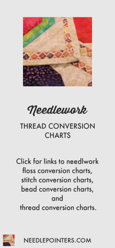 Thread Conversion Charts for Needlework