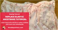Elastic Replacement - How to replace elastic in waistband