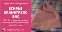 Drawstring Bag (Beginner Sewing Project)