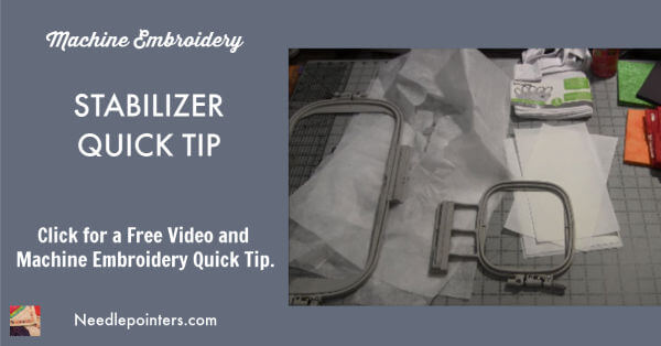Machine Embroidery Stabilizer Quick Tip