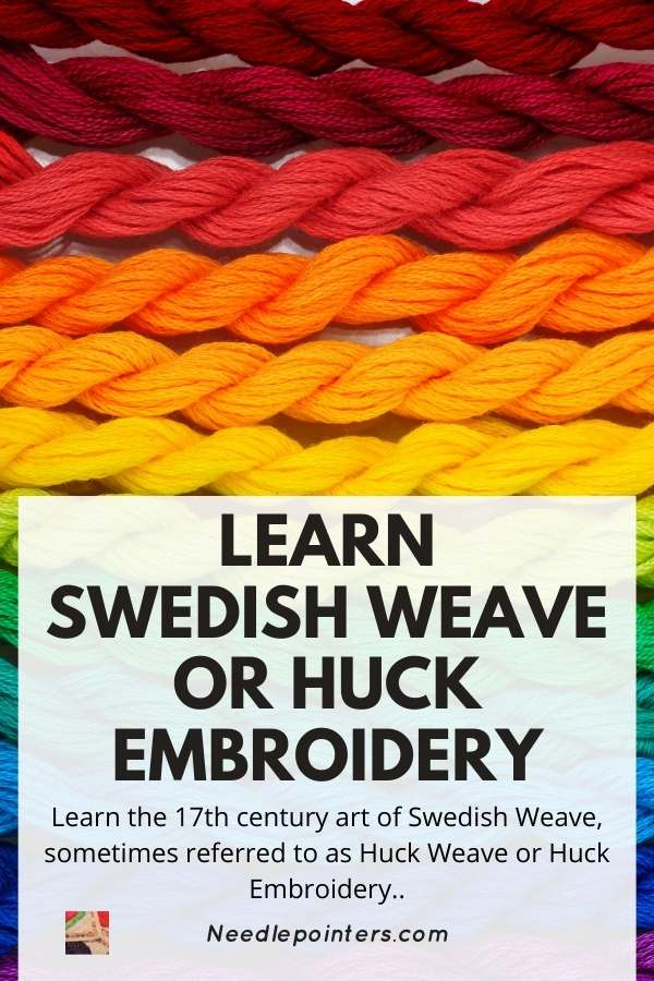 The Needlework Craft of Swedish Weave, Also Known as Huck Weaving or Huck Embroidery