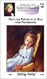 VHS - Sitting Pretty, Painting Portraits in Oil from Photographs