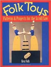 Folk Toys : Patterns & Projects for the Scroll Saw