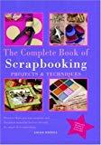 The Complete Book of Scrapbooking