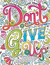 Don't give up - Adult Coloring Book