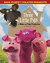 The Three Little Pigs: A Make & Play Production